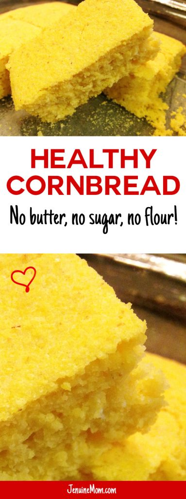 Healthy Cornbread - 100% Simply Filling with no butter, no flour, and no sugar!   JenuineMom.com