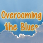Overcoming the Blues: Tricks and Reminders