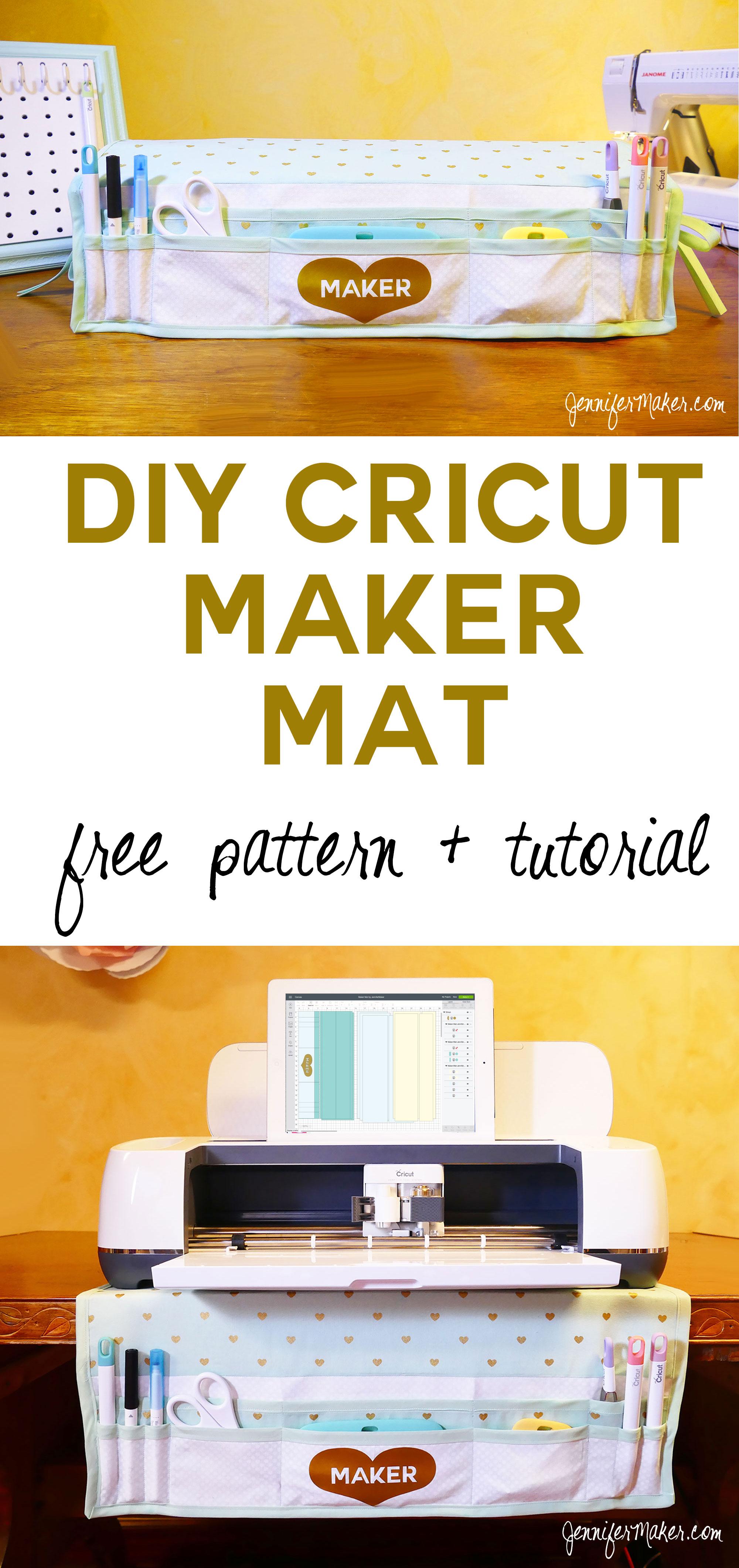 Cricut Maker Mat Tutorial | Dust Cover | Tool Organizer | Free Cut File and Pattern