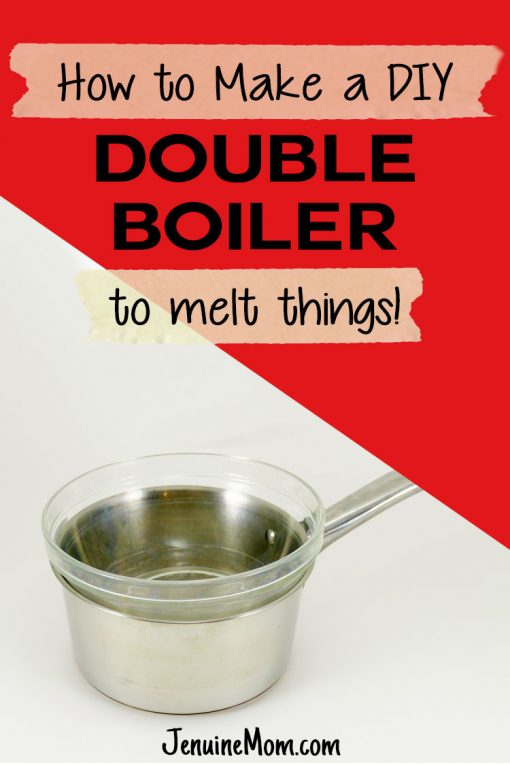 DIY Double Boiler | kitchen hack | melt wax | JenuineMom.com