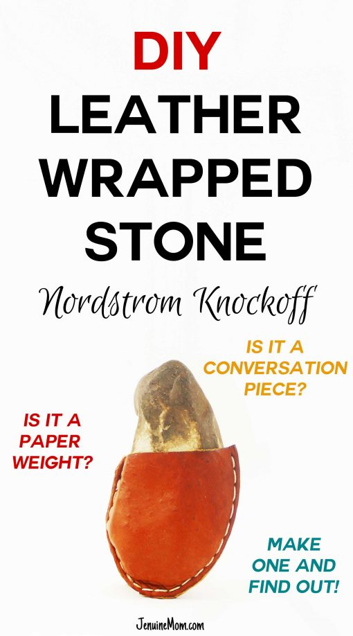 DIY Leather Wrapped Stone Nordstrom Knockoff | JenuneMom.com