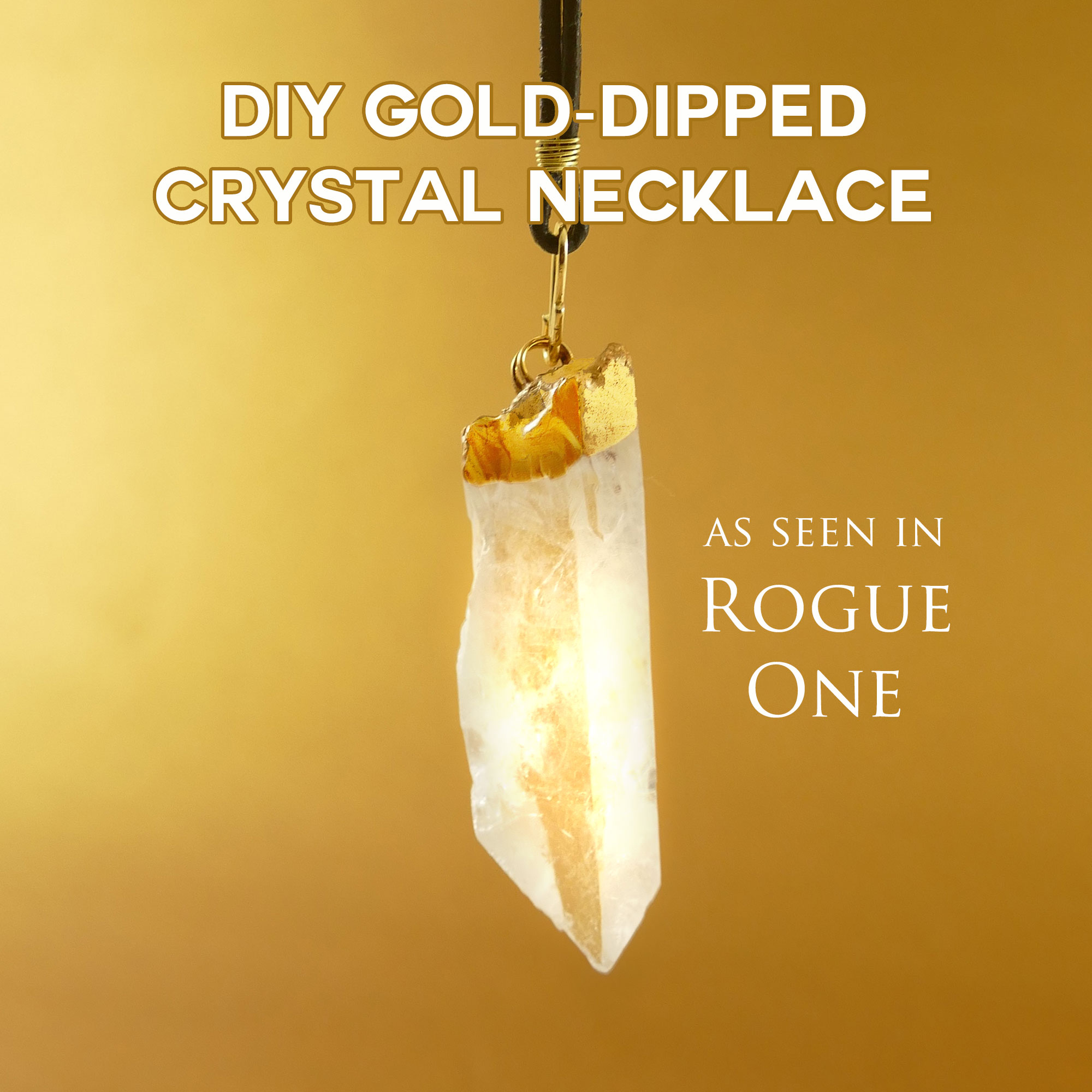 DIY Crystal Necklace as worn by Jyn Erso in Rogue One a Star Wars Story | JenuineMom.com