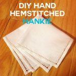 DIY Hand Hemstitched Handkerchief with Drawn Threads