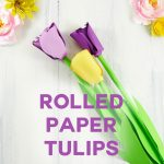 Paper Tulip | Rolled Flower | Quilling | JenniferMaker.com