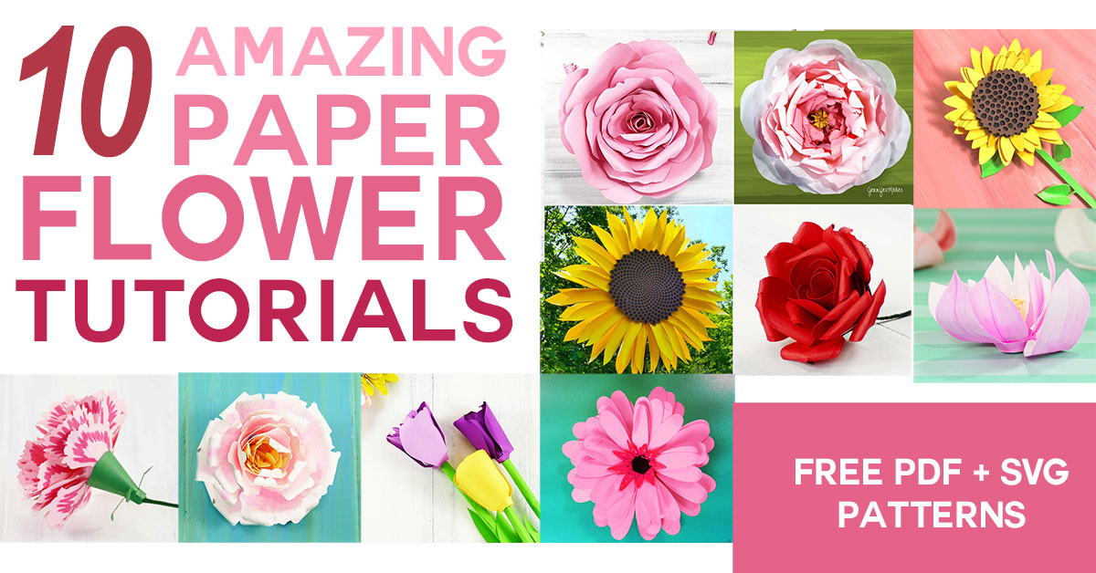 Diy Paper Flowers The Best Free Tutorials Patterns