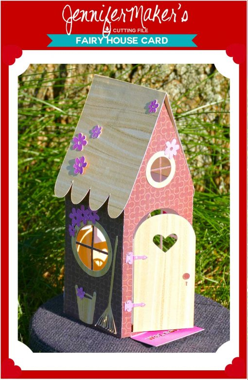 Free pattern/files for a Fairy House Card that mails flat, then pops up!
