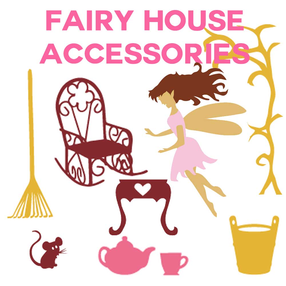 Fairy House Accessories