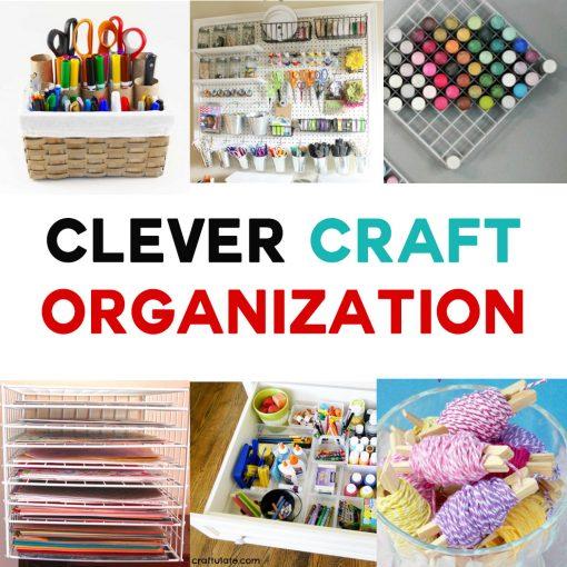 Clever Craft Organization Ideas | Craft Storage Solutions