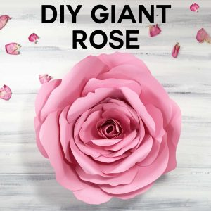 Giant Flower Spellbound Rose | Papercraft | Cricut | Tutorial | Free Files