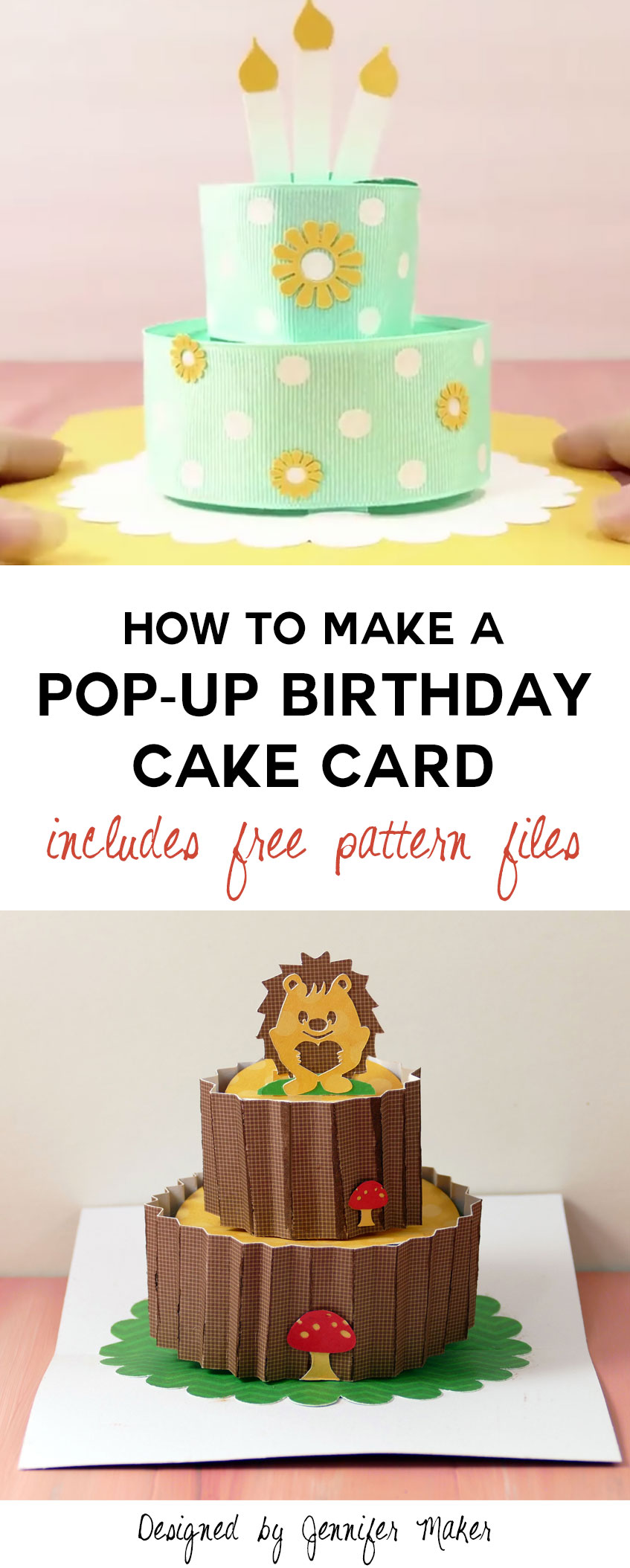 How to make a pop up birthday cake card jennifer maker make a pop up birthday cake card with free pattern and svg files bookmarktalkfo Choice Image
