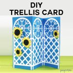 DIY Garden Trellis Tri-Fold Card - Free Cut Files!