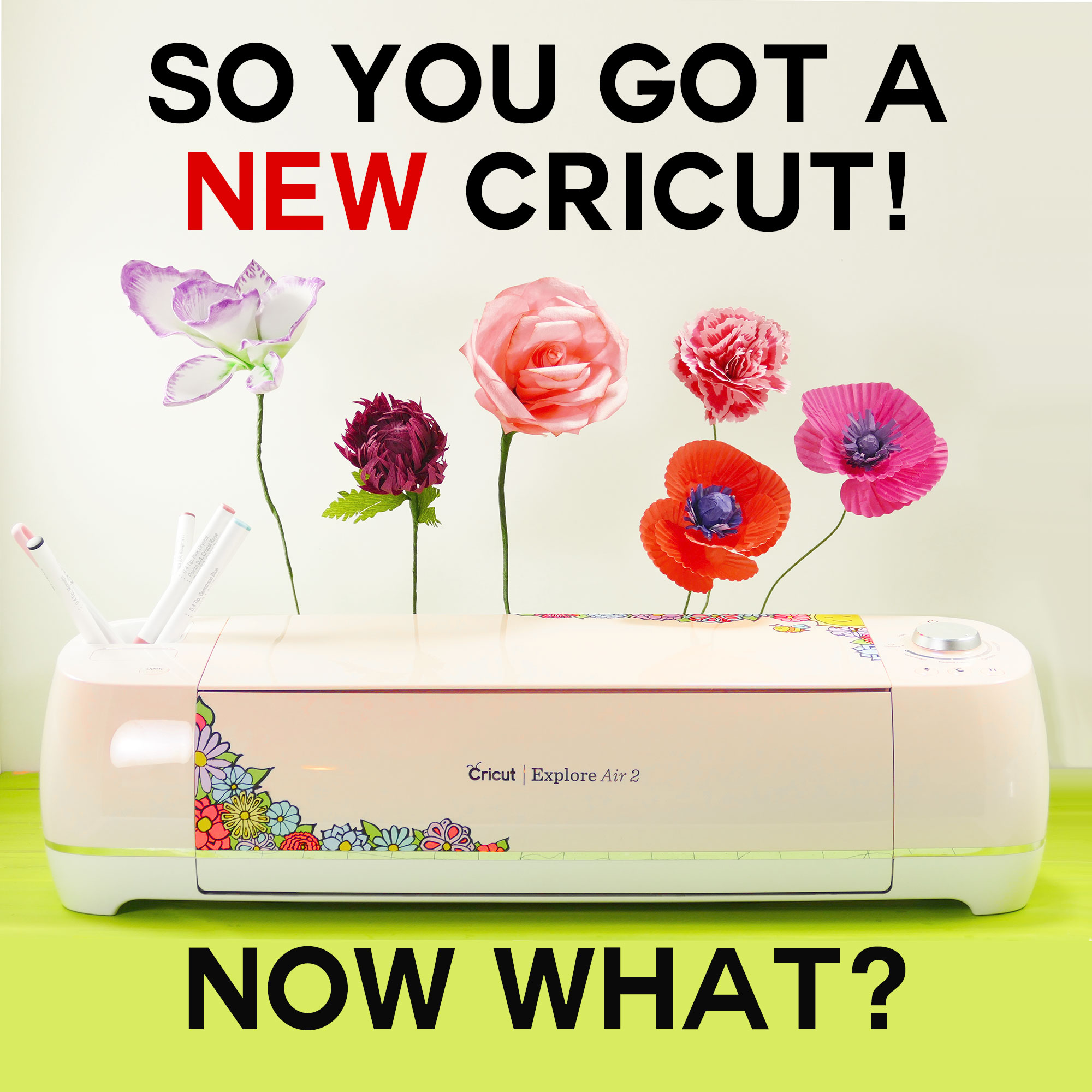 So You Got a New Cricut - Now What? A New Owner's Guide - Jennifer Maker