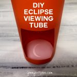 DIY Eclipse Viewing Tube - Safe and Expandable for a Larger Projection | Cricut | Free Pattern | SVG Cut File