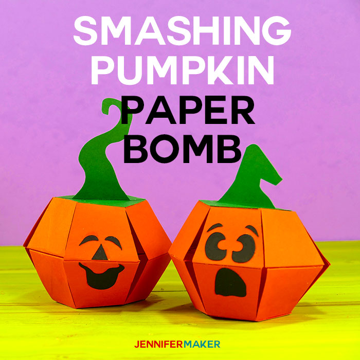 How to Make a Smashing Pumpkin Paper Bomb Pop-Up Papercraft | Free Pattern and Files | Cricut