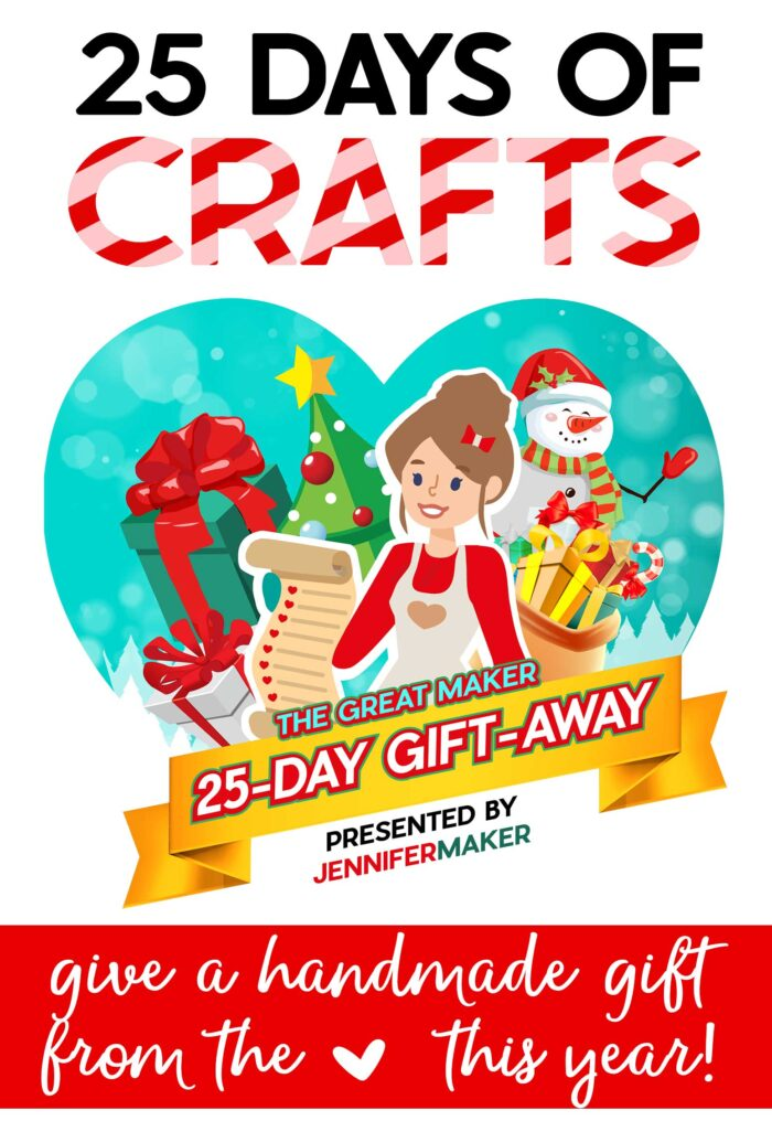The Great Maker 25-Day Gift-Away by JenniferMaker features 25 free patterns, step-by-step tutorials, and detailed videos to help you craft handmade gifts this holiday season!