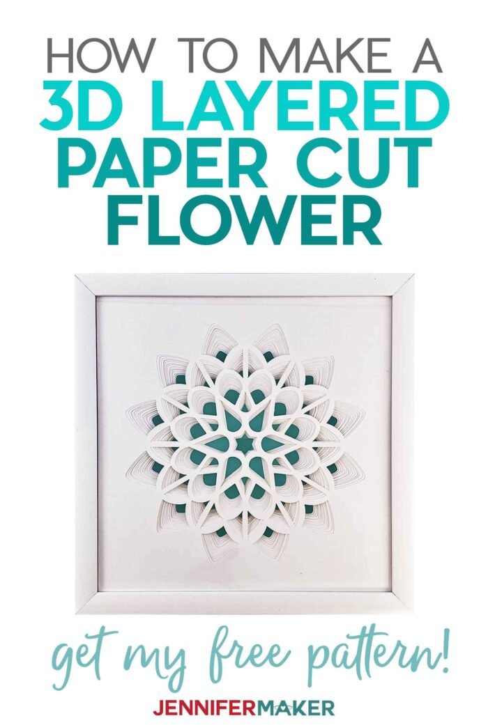 Make a 3D Layered Paper Cut Flower with white cardstock in a white frame with our free SVG cut file #papercraft #3d #homedecor