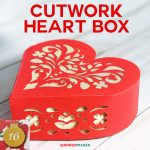 3D Paper Heart Box with Cutwork Tutorial | Valentine Gift Box | Cricut Silhouette | Free SVG Cut File | #valentinesdaygift
