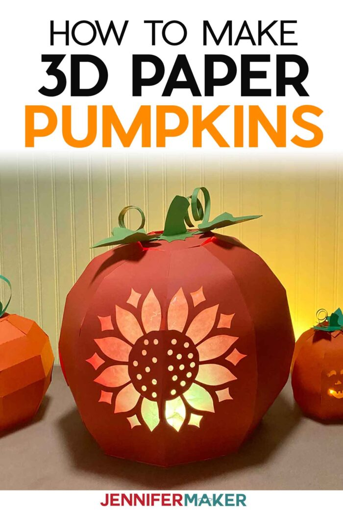 How to Make 3D Paper Pumpkins with free printable patterns and SVG cut files or Cricut cutting machines