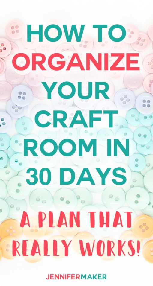 How to Organize Your Craft Room in 30 Days #craftroom #organization #storage #cleaning
