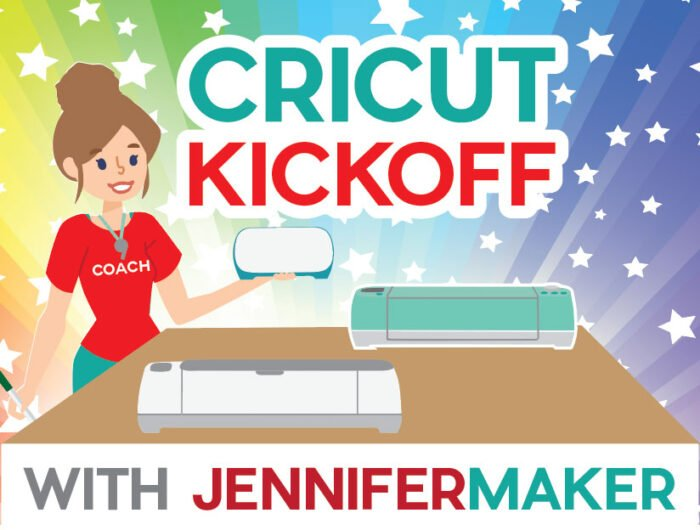 Cricut Kickoff: Set Up Your Cricut For Success with Jennifer Maker - Free online classes for the Cricut Joy, Explore, and Maker