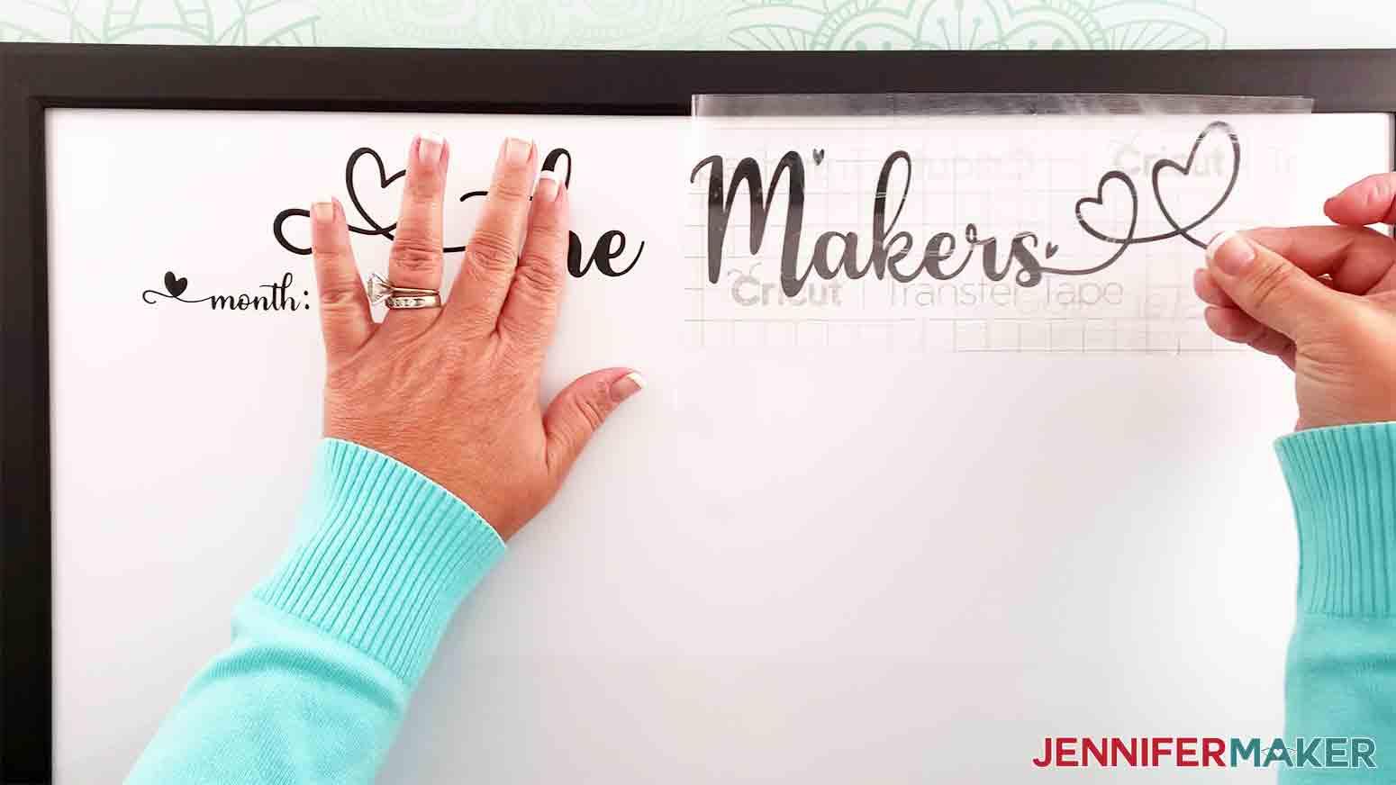DIY-Whiteboard-Calendar-JenniferMaker-remove-transfer-tape-from-last-name
