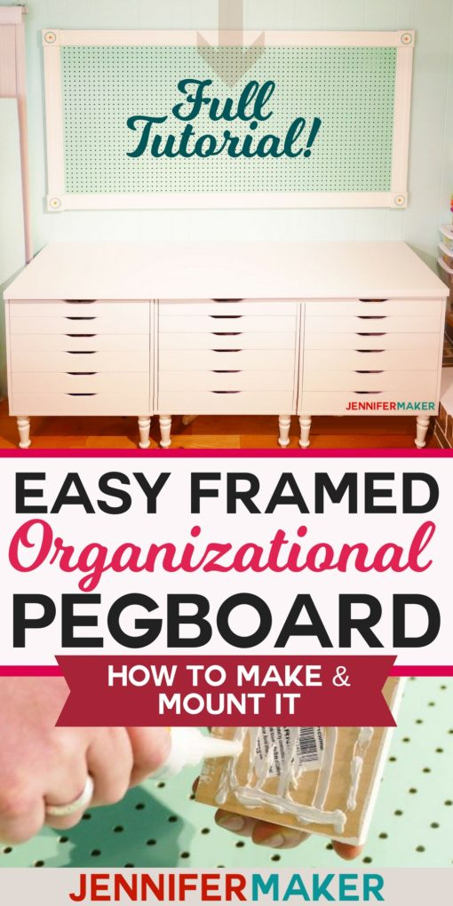 How to make a framed pegboard to organize your home and crafts! Includes directions on how to mount it securely to the wall. #craftroom #organization #pegboard