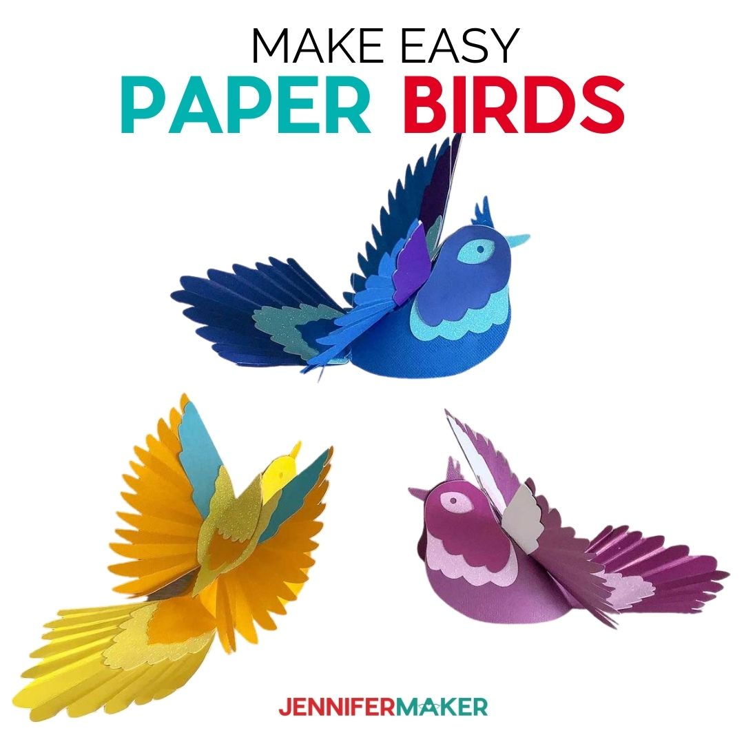 Make Easy DIY 3D Paper birds with free patterns - cut by hand or on a Cricut!