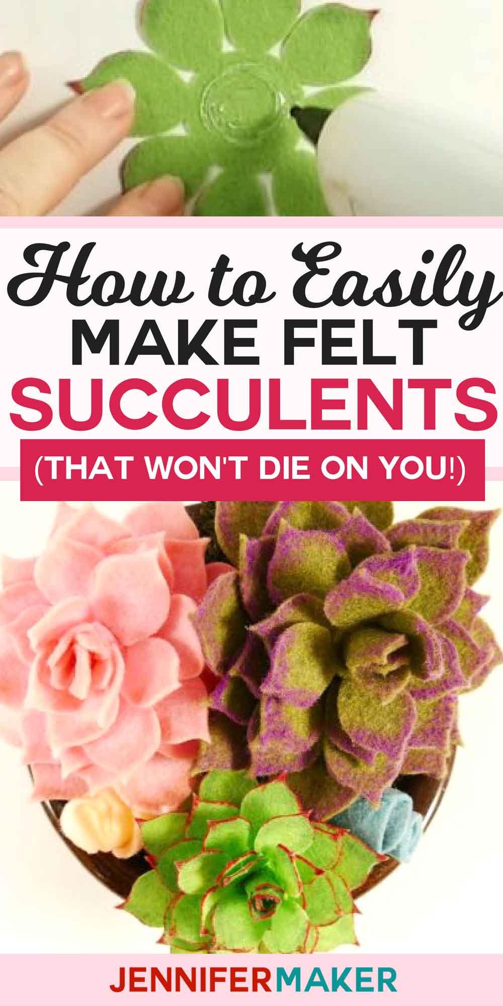 How to Make Felt Succulents That Are Easy!   Felt Plants   Free Cricut SVG Cut File #felt #homedecor #cricut