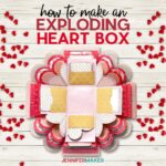 Make a beautiful heart explosion box to give as an amazing gift! Free SVG cut file and full instructions to make this on your Cricut at home!