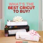 What's the Best Cricut Machine to Buy | Cricut Explore or Cricut Maker | Accessories and Supplies for Getting Started with Cricut | #cricut #cricutexplore #cricutmaker #buyinguide
