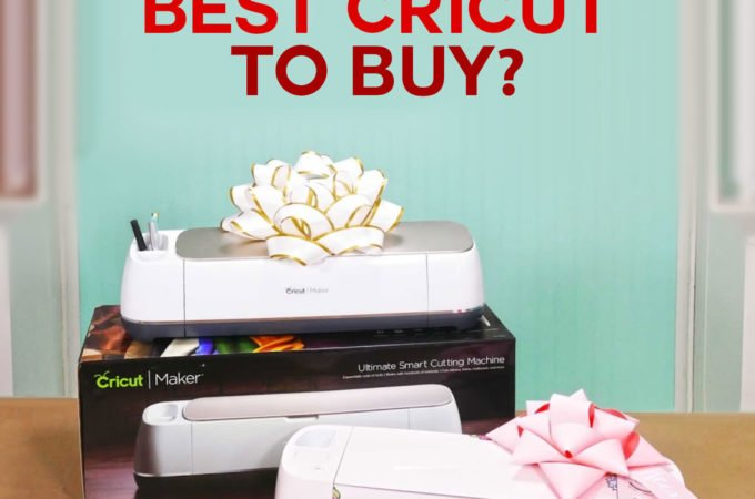 What's the Best Cricut Machine to Buy | Cricut Explore or Cricut Maker | Accessories and Supplies for Getting Started with Cricut | #cricut #cricutexplore #cricutmaker #buyinguide