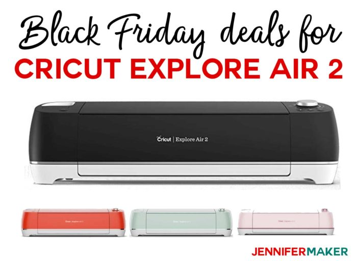 Black Friday Deals for Crafts: Cricut Explore Air 2 on Sale!