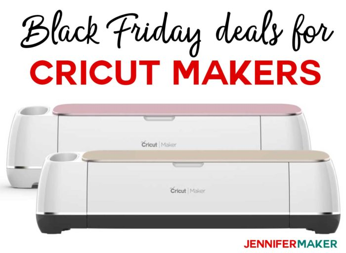 Cricut Maker Black Friday 2018 Deals for Crafts: Cricut Makers on Sale!