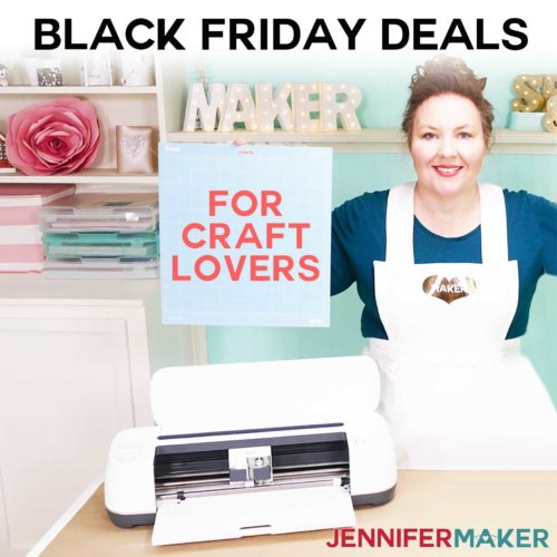 Black Friday Deals for Craft Lovers (Includes Cricut!)