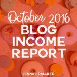 Blog Income Report for October 2016 #blogging #incomereport