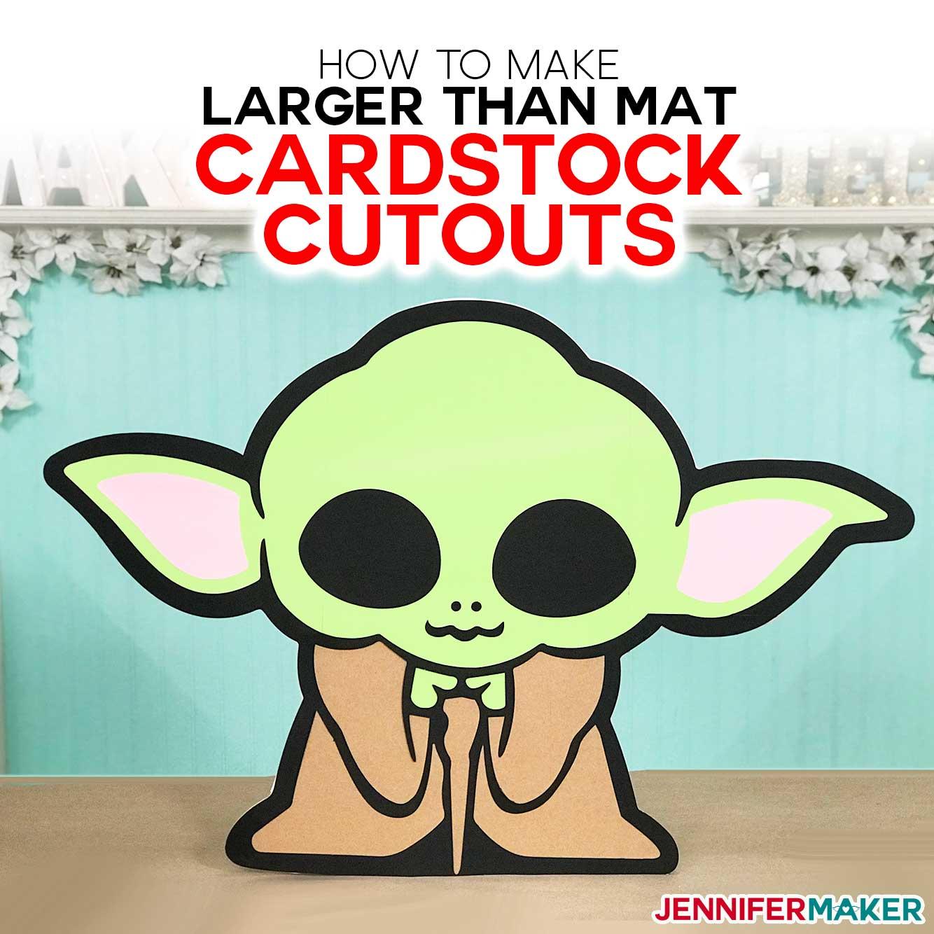 "Make Cardstock Cutouts Larger Than 12"" x 24"" Mat on a Cricut and make Baby Yoda off the mat! #cricut #cricutdesignspace #babyyoda"