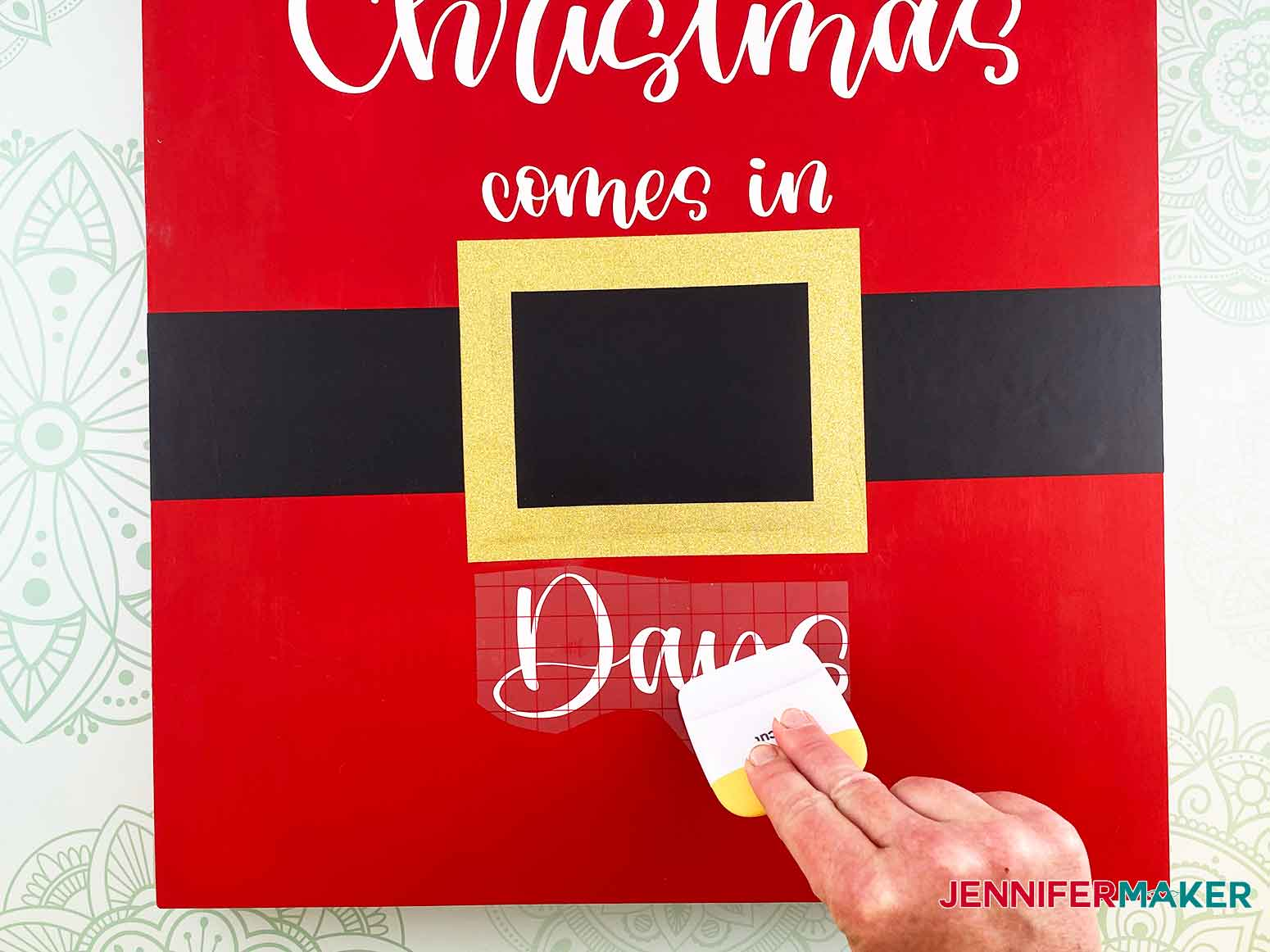 Center the word Days below the belt buckle for my Christmas Countdown Sign