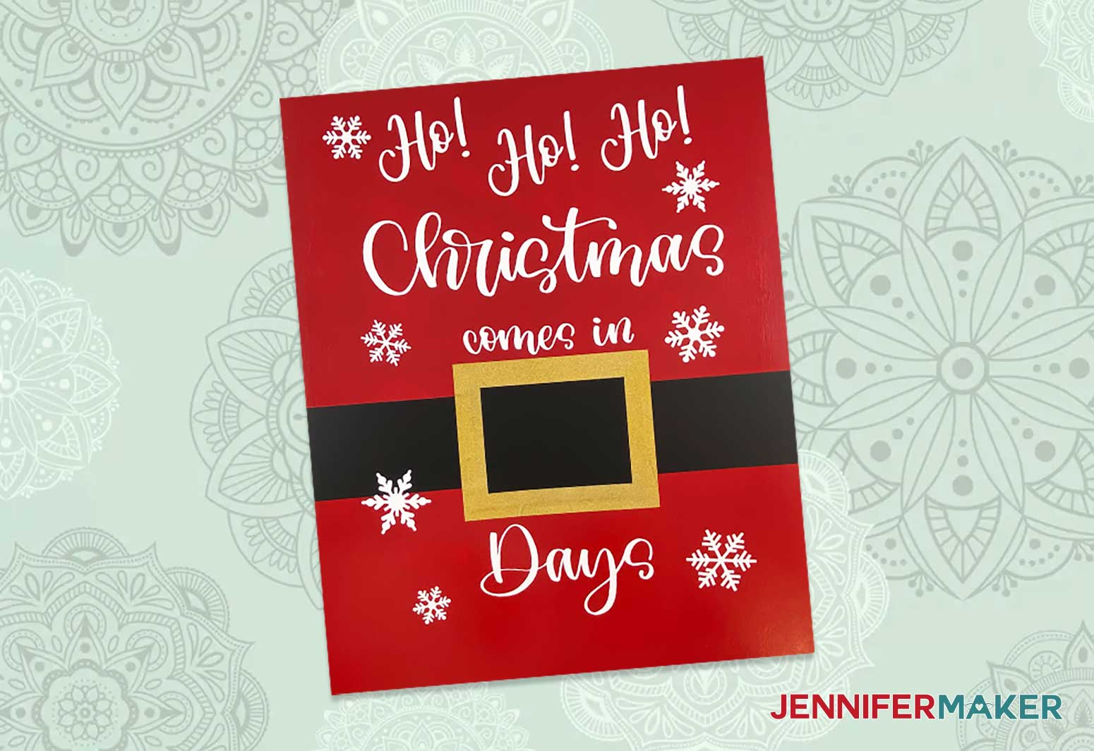 This is what my finished Christmas Countdown sign looks like