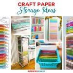 Craft Paper Storage Ideas & Solutions #paperstorage #craftroom #storage #paper