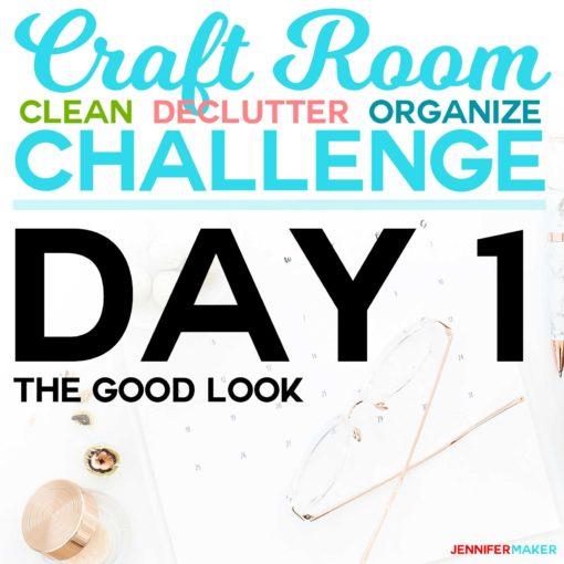Craft Room Organization Challenge Day 1