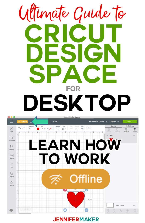 Cricut Design Space for Desktop: How to Work Offline #cricut #designspace