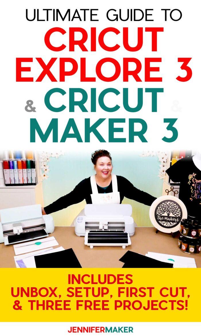 Cricut Explore 3 & Maker 3 Ultimate Guide to the New Cricut Cutting Machines #cricut #explore3 #maker3