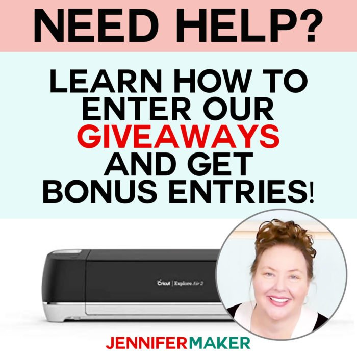 Get help on entering JenniferMaker's giveaways