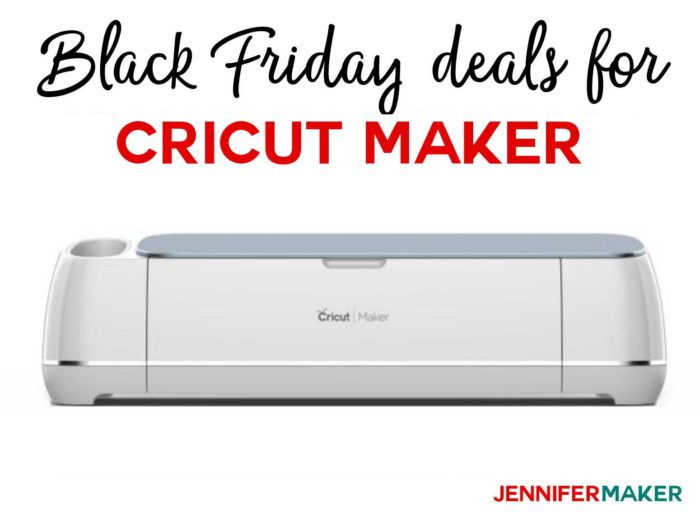 Cricut Maker Black Friday 2018 Deals and Bargains at Cricut.com