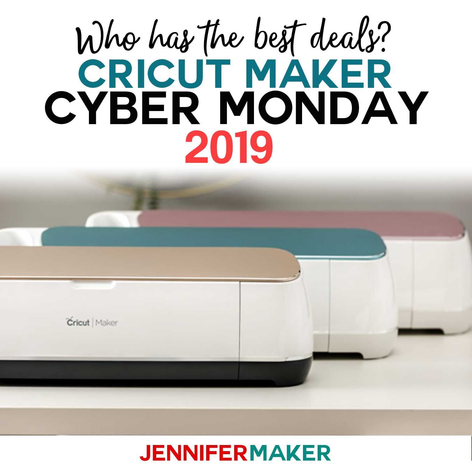 Cricut Maker Cyber Monday 2019 Deals