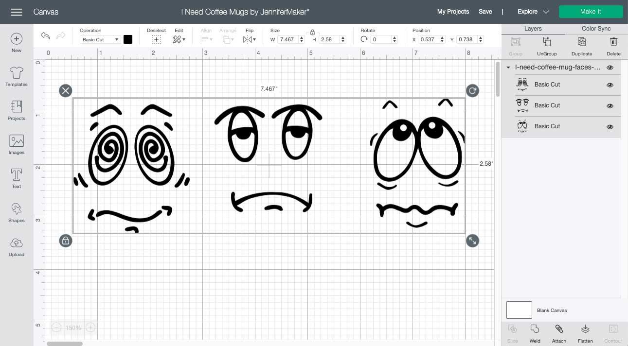 I Need Coffee Mug Faces SVG cut file uploaded to Cricut Design Space