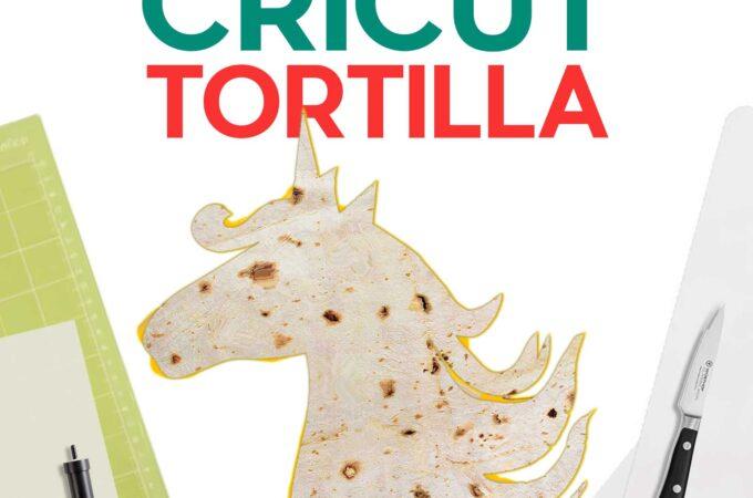 Make a Cricut Tortilla with a Food-Safe Reusable Stencil Cut on a Cricut #cricut #tiktok #quesadilla