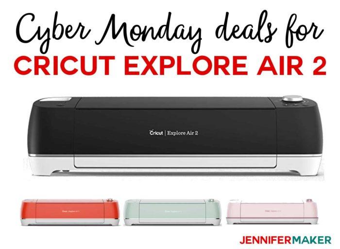 Cyber Monday Deals for Crafts: Cricut Explore Air 2 on Sale!