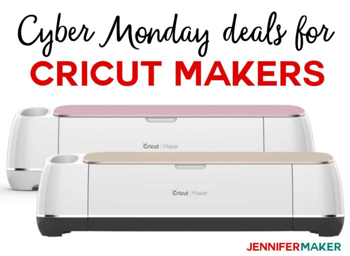 Cricut Maker Cyber Monday 2018 Deals for Crafts: Cricut Makers on Sale!