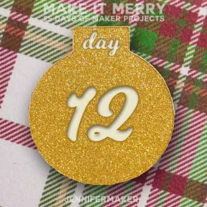 Day 12 Gift for MAKE IT MERRY: 25 Days of DIY Maker Projects & Crafts
